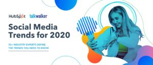 Social Media Trends for 2020: 50+ Industry Experts Define Trends You Should Know